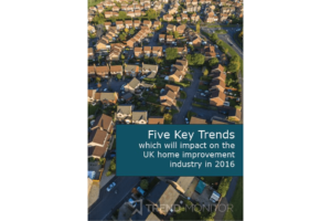Key trends impacting on the home improvement industry in 2016