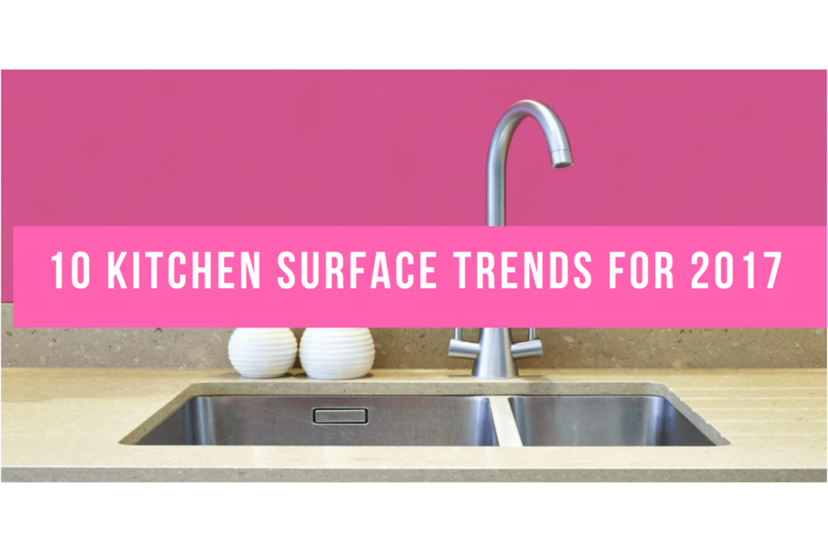 kitchen surface trends 2017