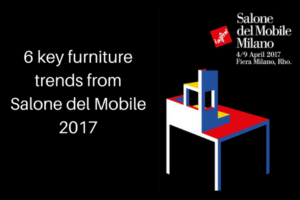 Furniture trends from Salone del Mobile 2017