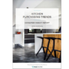 Trend-Monitor-Kitchen-Purchasing-Trends-2018